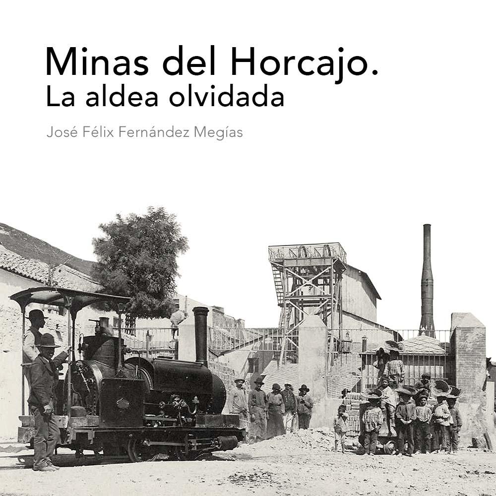 Portada-Minas-del-Horcajo.-La-aldea-olvidadda